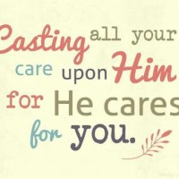 Cast Your Cares Upon God