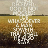 Do Not Be Deceived (Galatians 6:7)