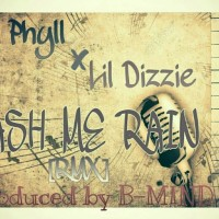 New Music: Tj Phyll feat Lil Dizzie - Wash Me Rain (Remix)