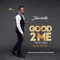 New Music: Good To Me by Steve Willis