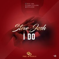 "Trending: New Music By Steve Josh Titled ""I Do"""